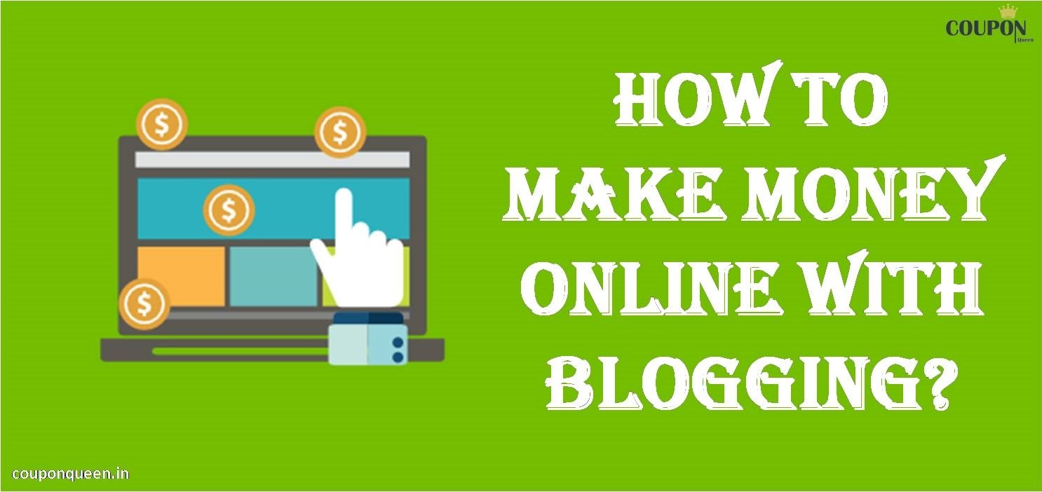 How to Make Money Online With Blogging?