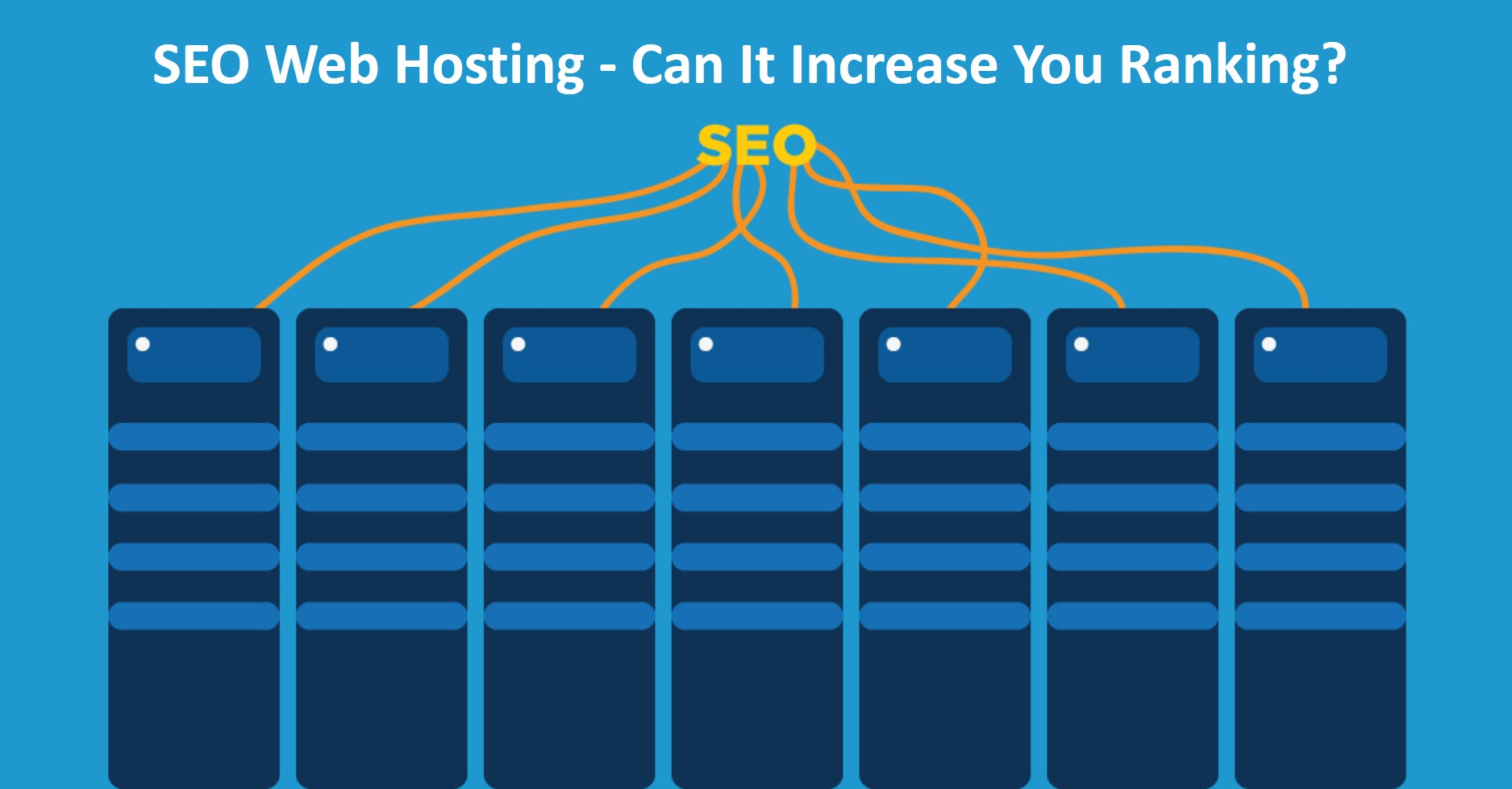 SEO Web Hosting - Can It Increase You Ranking?